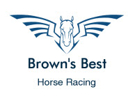 Brown's Best Horse Racing Tips